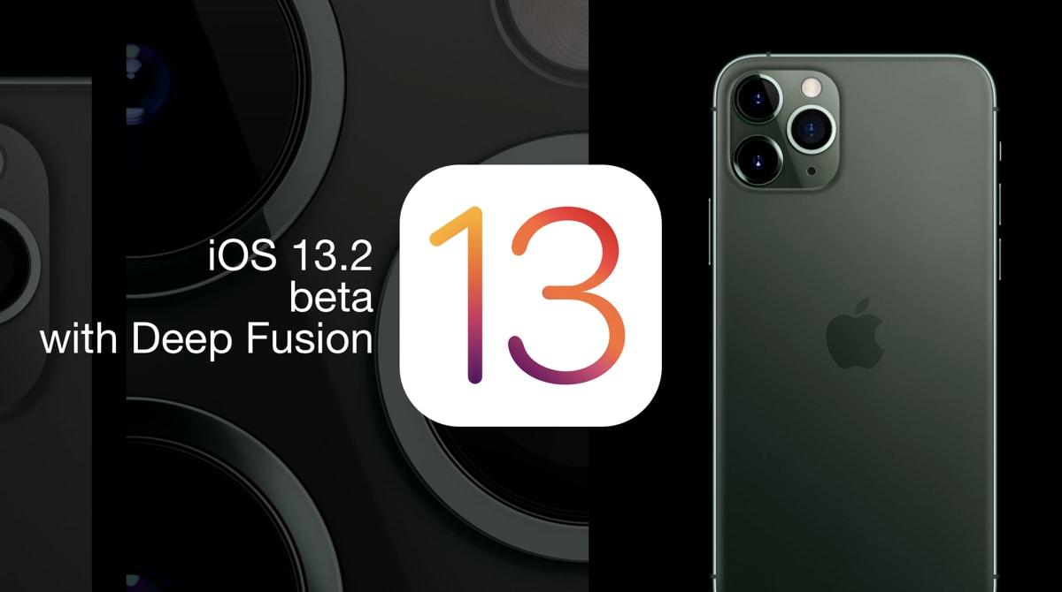 Apple ra mắt iOS 13.2, hỗ trợ AirPods Pro và bổ sung công nghệ chụp ảnh Deep Fusion