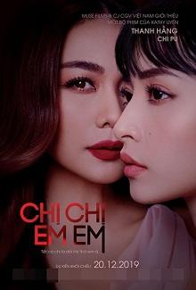 Chị Chị Em Em - phim 'bách hợp' màn ảnh Việt (Ra rạp 20/12/2019)