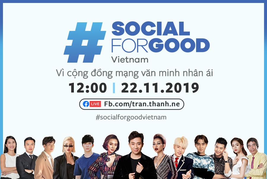 Facebook lần đầu tiên tổ chức sự kiện #SocialForGood về bắt nạt trực tuyến, bạo hành gia đình tại Việt Nam, nhiều người nổi tiếng góp mặt