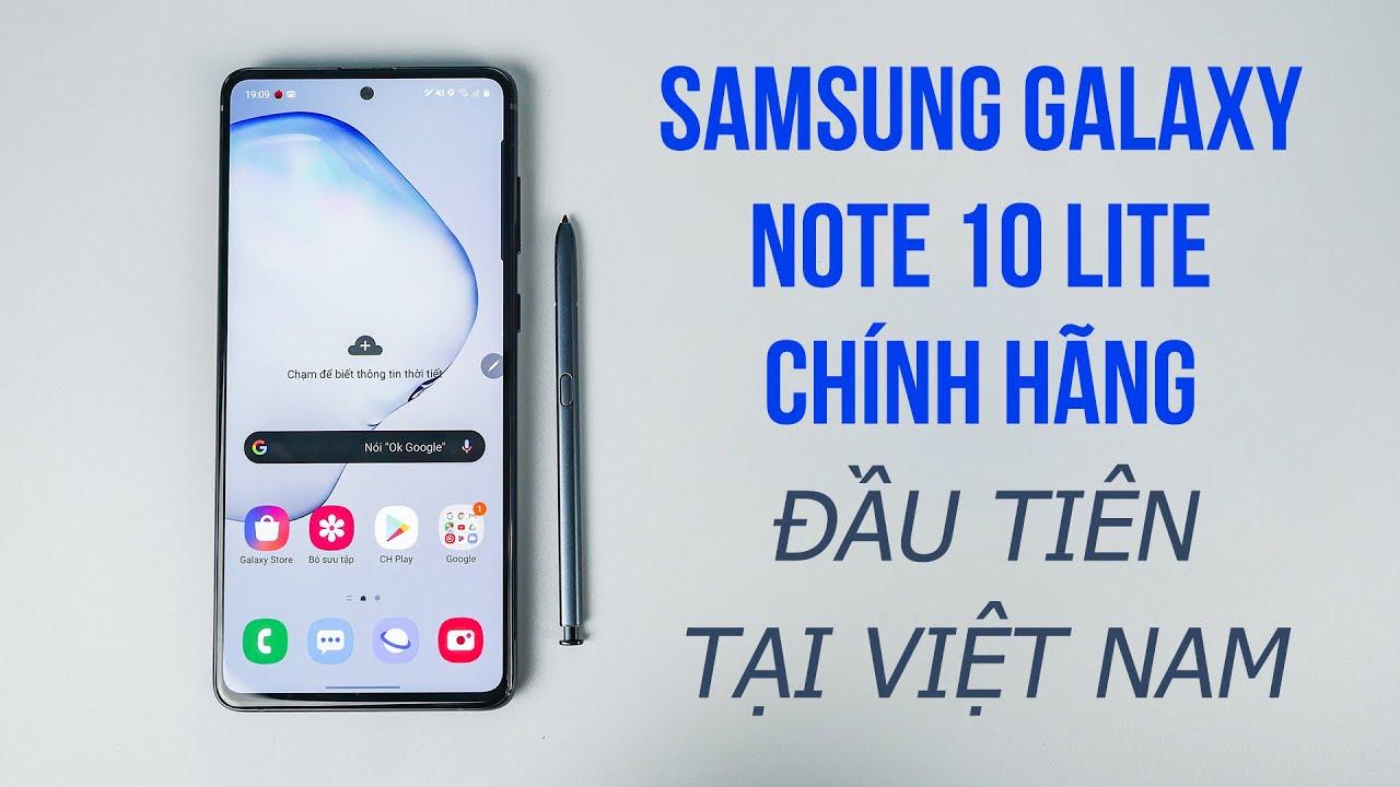 Trên tay Samsung Galaxy Note 10 Lite chính hãng