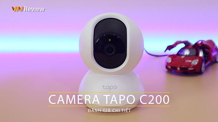 Đánh giá camera giám sát TP-Link Tapo C200