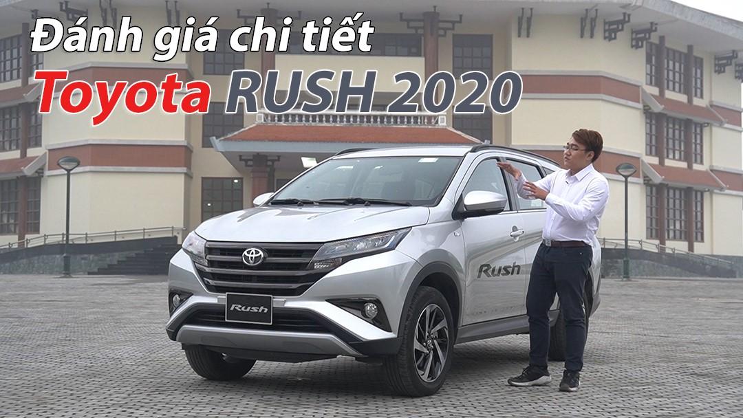 Đánh giá chi tiết Toyota Rush 2020: Đáng mua trong phân khúc xe gia đình