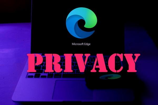 """Microsoft Edge là trình duyệt """"dòm ngó"""" quyền riêng tư người dùng nhiều nhất"""