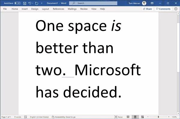 Sau dấu chấm câu là 1 dấu cách hay 2 dấu cách? Microsoft Word đã có giải pháp cho vấn đề này