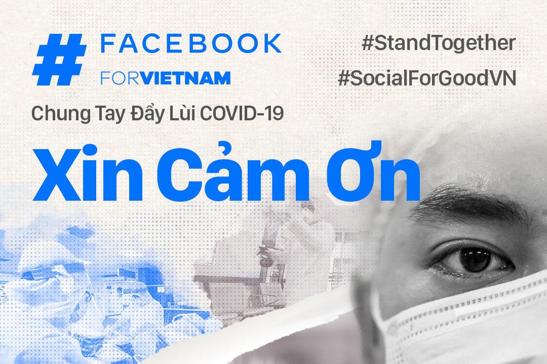 Facebook thông báo quyên góp được hơn 10 tỷ đồng giúp cộng đồng Việt chống lại COVID-19