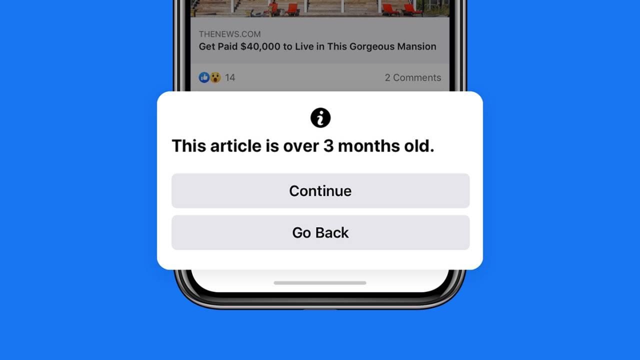 Từ nay, Facebook sẽ cảnh báo người dùng khi họ chia sẻ tin tức cũ