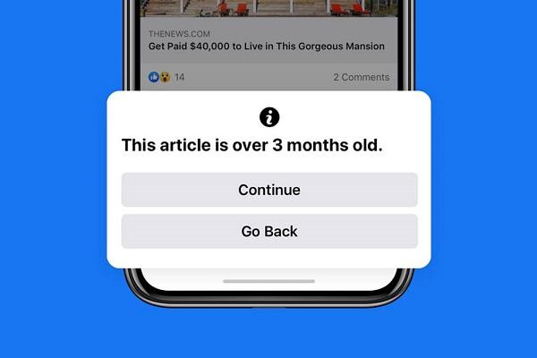 Facebook sẽ cảnh báo nếu người dùng chia sẻ tin tức đã cũ