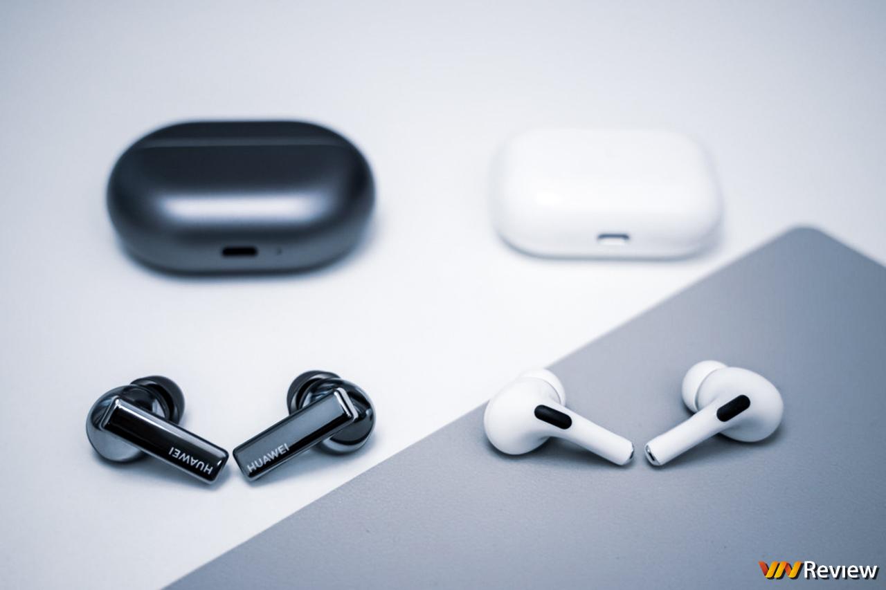 So nhanh Huawei FreeBuds Pro và Apple AirPods Pro: Kỳ phùng địch thủ true wirless chống ồn ANC