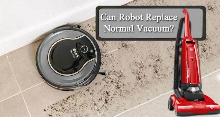 Ngày nay robot có thể thay thế máy hút bụi không?