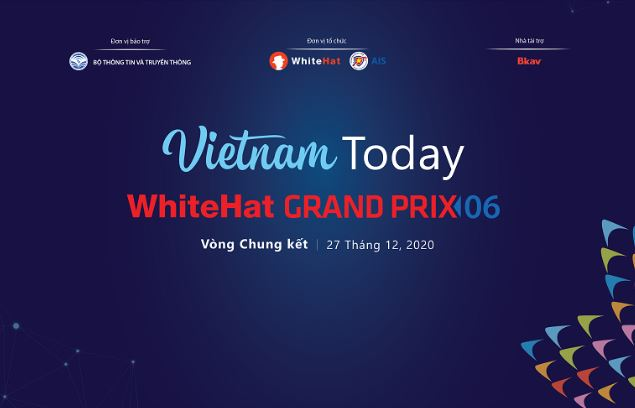 Chung kết giải đấu An ninh mạng toàn cầu WhiteHat diễn ra trực tuyến ngày 27/12/2020