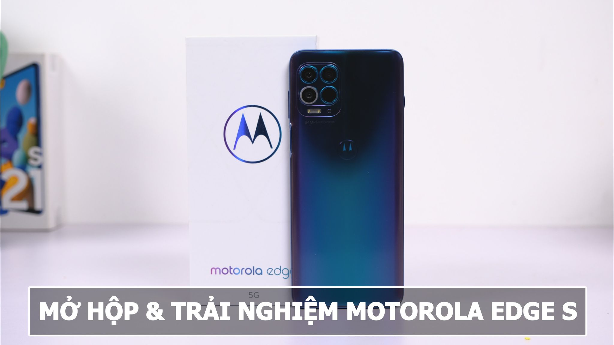Trải nghiệm Motorola Edge S: Snapdragon 870 đầu tiên trên thế giới giá chỉ từ 7 triệu