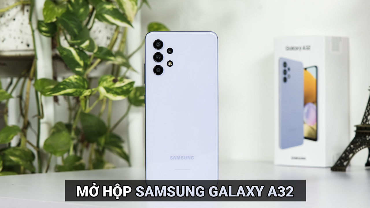 Mở hộp Samsung Galaxy A32: Lột xác thiết kế, màn hình và pin là 2 điểm đáng tiền