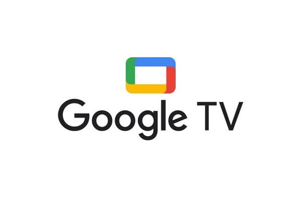 """Google TV: Phiên bản """"tiến hóa"""" của Android TV có gì mới?"""