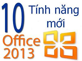 Điểm nhanh 10 tính năng mới của Microsoft Office 2013