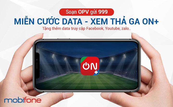 Ra mắt dịch vụ truyền hình ON+, miễn phí data không giới hạn