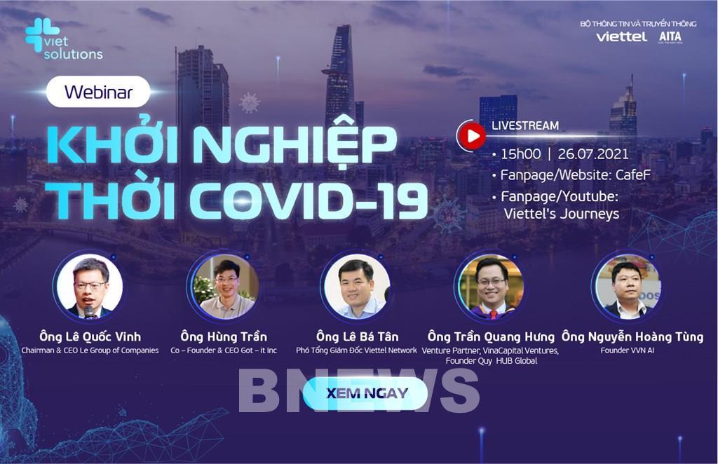 Viet Solutions 2021 tổ chức tọa đàm trực tuyến hỗ trợ các doanh nghiệp khởi nghiệp