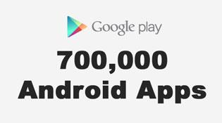 Google Play Store đã có 700.000 ứng dụng