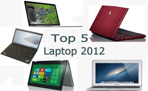 Top 5 laptop tốt nhất 2012