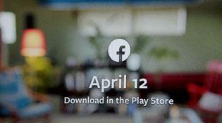 Facebook Home sẽ lên kho ứng dụng Google Play vào ngày 12/4