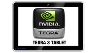 Máy tính bảng Tegra 3 giá 300 USD sẽ thành hiện thực trong 6 tháng tới
