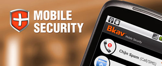 Trải nghiệm Bkav Mobile Security