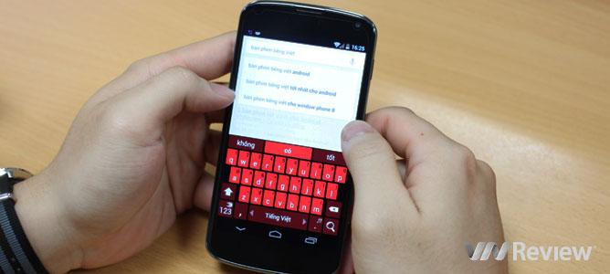 Bàn phím tiếng Việt nào tốt nhất cho Android?