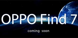 OPPO chính thức tiết lộ về OPPO Find 7, ra mắt đầu 2014